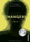 Changers - Band 2, Oryon - T Cooper, Allison Glock-Cooper