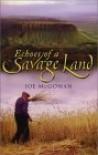 Echoes of a Savage Land - Joe McGowan