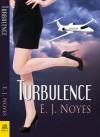 Turbulence - EJ Noyes
