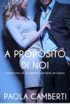 A proposito di noi - Paola Camberti