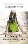 Dziewczynka, która widziała zbyt wiele - Małgorzata Warda