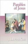 Parables of Jesus - J. Ellsworth Kalas
