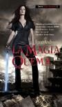 La magia quema  - Ilona Andrews