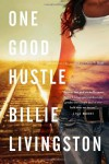 One Good Hustle - Billie Livingston