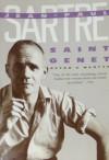 Saint Genet: Actor and Martyr - Jean-Paul Sartre, Bernard Frechtman
