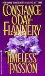 Timeless Passion - Constance O'Day-Flannery