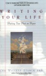 Writing Your Life: Putting Your Past on Paper - Lou W. Stanek