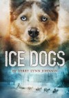 Ice Dogs - Terry Lynn Johnson
