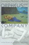 Orpheus and Company: Contemporary Poems on Greek Mythology - Deborah De Nicola