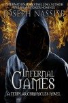 Infernal Games (Templar Chronicles Urban Fantasy Series) - Joseph Nassise
