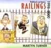 Railings: Political Cartoons, 1998-2000 - Martyn Turner