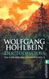 Der Todesstoß  - Wolfgang Hohlbein