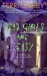 Dead Girls Are Easy (Nicki Styx, #1) - Terri Garey