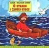 O rybaku i złotej rybce - Jacob Grimm, Wilhelm Grimm