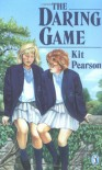 The Daring Game - Kit Pearson
