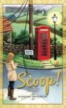 Scoop! - Hannah Dennison