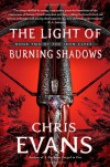 The Light of Burning Shadows - Chris  Evans