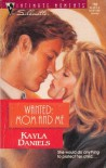 Wanted: Mom and Me (Silhouette Intimate Moments No. 760) - Kayla Daniels