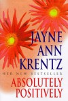 Absolutely Positively - Jayne Ann Krentz