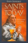 Saints for Today: Reflections on Lesser Saints - Ivan Innerst