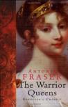 The Warrior Queens - Antonia Fraser
