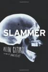 Slammer - Allan Guthrie