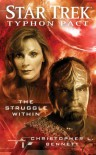 Star Trek: Typhon Pact: The Struggle Within - Christopher L. Bennett