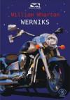 Werniks - Wharton William