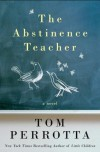 The Abstinence Teacher - Tom Perrotta