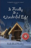 It Really Is a Wonderful Life - Linda Wood Rondeau