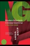 Modern Mandarin Chinese Grammar: A Practical Guide (Modern Grammars) - Claudia Ross, Jing-heng Sheng Ma