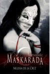 Maskarada (Błękitnokrwiści, #2) - Melissa  de la Cruz, Małgorzata Kaczarowska