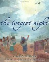 The Longest Night: A Passover Story - Laurel Snyder
