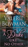 A Duke Like No Other - Valerie Bowman