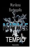 Natale al Tempio: Krum e Ambra - Marilena Barbagallo