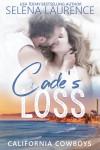 Cade's Loss - Selena Laurence