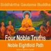 Four Noble Truths - Siddhartha Gautama Buddha, Emma Hignett, Saland Publishing
