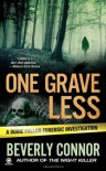 One Grave Less - Beverly Connor
