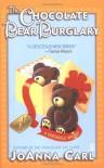 The Chocolate Bear Burglary (Chocoholic Mysteries, No. 2) - JoAnna Carl