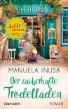 Der zauberhafte Trödelladen: Roman (Valerie Lane 3) - Manuela Inusa