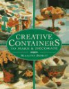 Creative Containers to Make & Decorate - Madeleine Brehaut