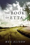 The Book of Etta (The Road to Nowhere 2) - Meg Elison