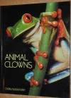Animal Clowns (Books for Young Explorers) - Jane R. McGoldrick