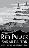 Red Palace - Sarah Dalton
