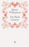 The Dark Lantern - Henry Williamson