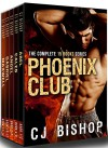 PHOENIX CLUB: The Complete 15 Books Series - CJ Bishop