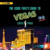 The Good Thief's Guide to Vegas - Chris Ewan, Simon Vance