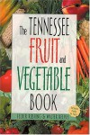 Tennessee Fruit and Vegetable Book - Felder Rushing, Felder Rushing