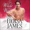 Too Wilde to Wed - Eloisa James