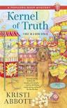 Kernel of Truth: A Popcorn Shop Mystery - Kristi Abbott